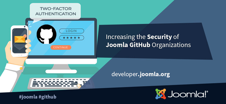 2FA Enforcement on the Joomla Github Organisations