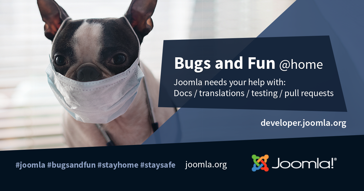 Bugs and Fun @home. A weekly online meet up where you can help make Joomla better, share and learn.